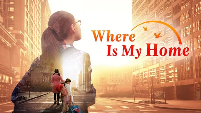 """Where Is My Home"" – God Gave Me a Happy Family (English Dubbed Movie)"