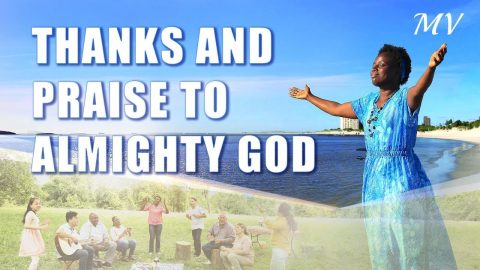 Gospel Song Video - Thanks and Praise to Almighty God