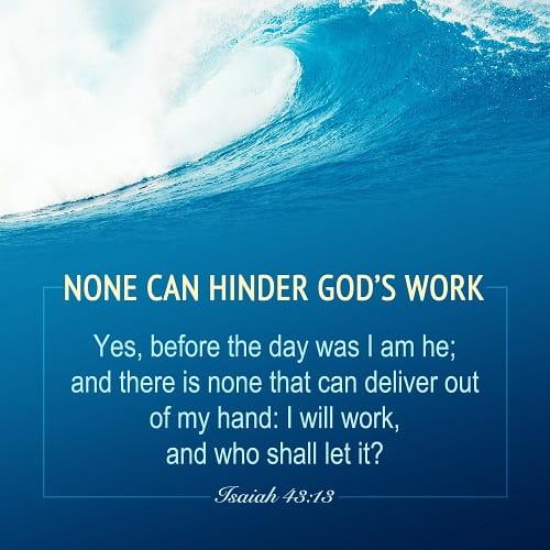 Isaiah 43.13