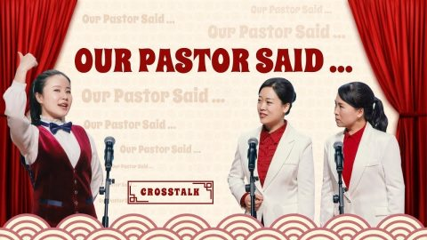 """Our Pastor Said …"" - Crosstalk"