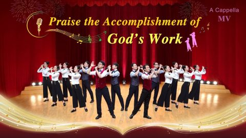Praise the Accomplishment of God's Work - Acapella Hymns