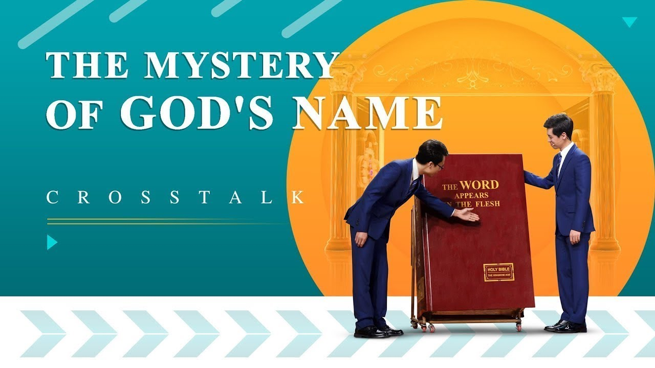 The Mystery of God's Name – Crosstalk