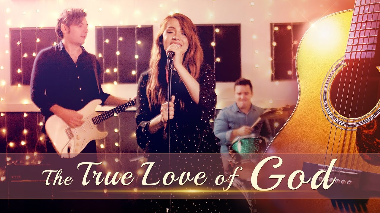 The True Love of God (Best Christian Music Video)