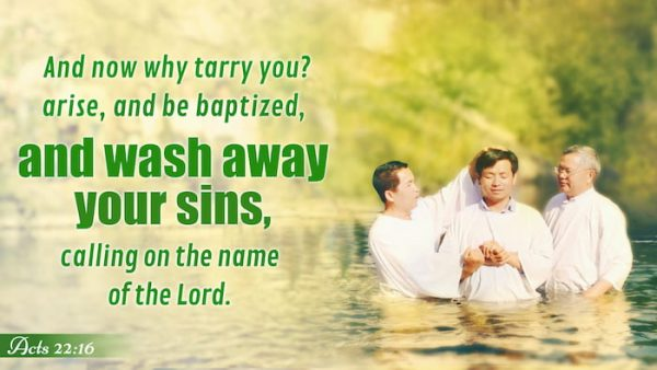 And now why tarry you? arise, and be baptized, and wash away your sins, calling on the name of the Lord. - Acts 22:16