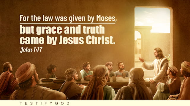 For the law was given by Moses, but grace and truth came by Jesus Christ (John 1:17).