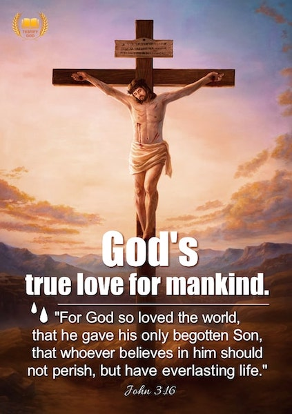God's true love for mankind – John 3:16