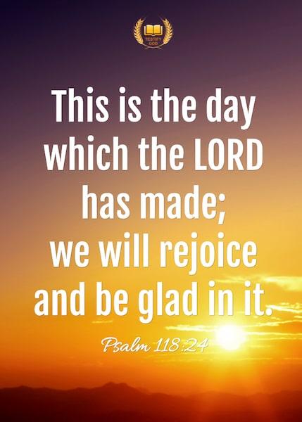Bible Verse – Psalm 118:24