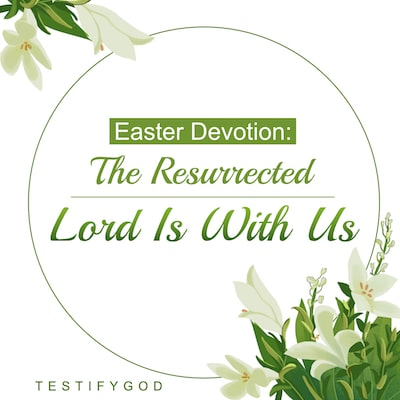 Easter Devotion-Meditate on and Contemplate the Lord's Love