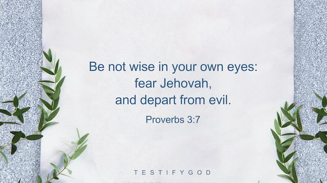 Fear the Lord and Depart From Evil—Reflection on Proverbs 3:7