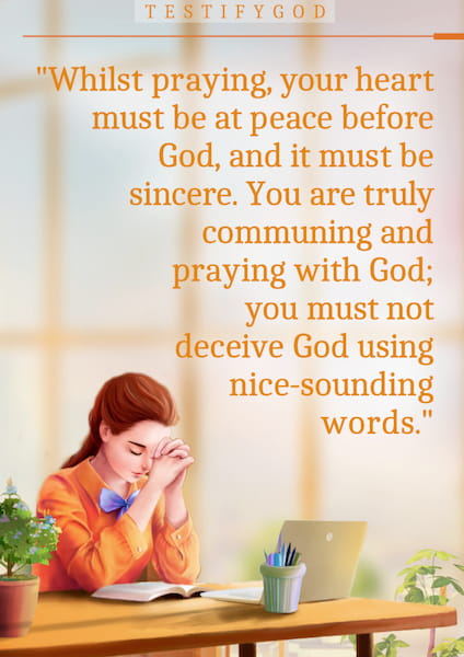 Pray With a Sincere Heart  – Truth Quote