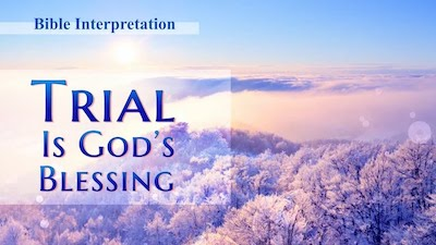 Bible Study: Trial Is God's Blessing