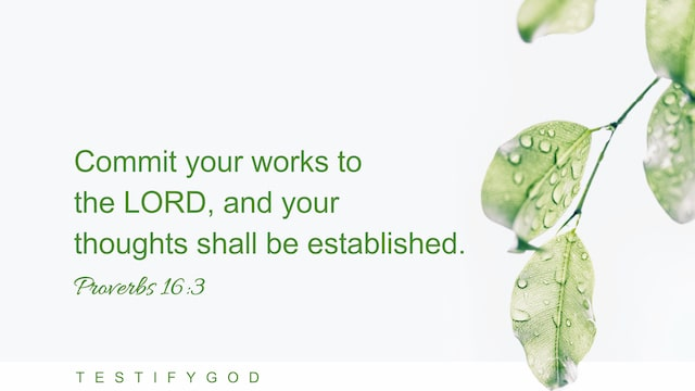 Reflection on Proverbs 16:3 – Rely on God and God Will