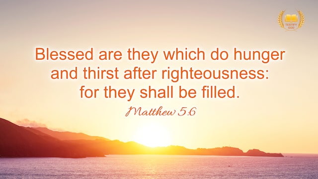 Reflection on Matthew 5:6, Blessed are they which do hunger and thirst after righteousness