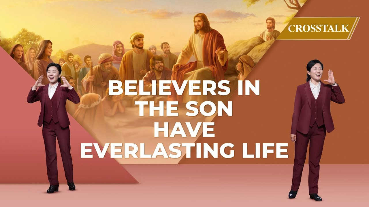 Believers in the Son Have Everlasting Life – Christian Crosstalk