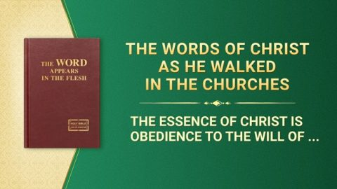 The Essence of Christ Is Obedience to the Will of the Heavenly Father