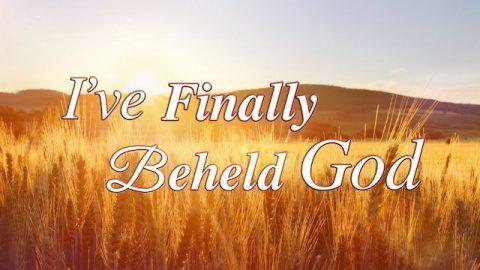 "Thank You Lord ""I've Finally Beheld God"""