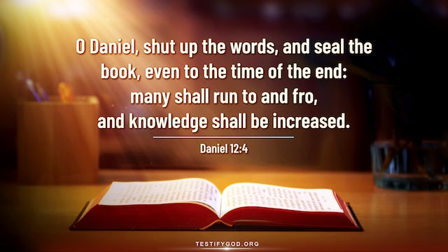 Bible Verses About Last Days, Daniel 12:4