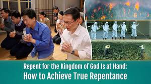 The Kingdom of Heaven Is Near: How to Have True Repentance