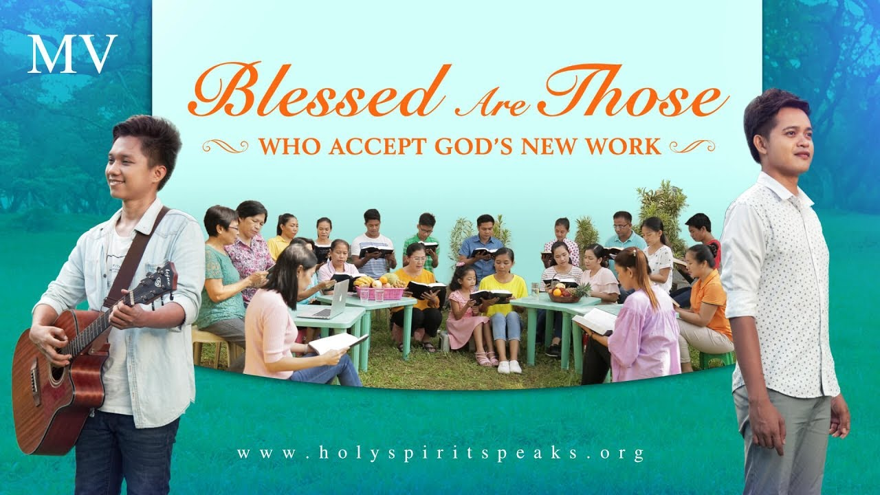 "Filipino Christian Song ""Blessed Are Those Who Accept God's New Work"""