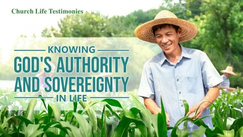 "2020 Christian Testimony Video | ""Knowing God's Authority and Sovereignty in Life"" (English dubbed)"
