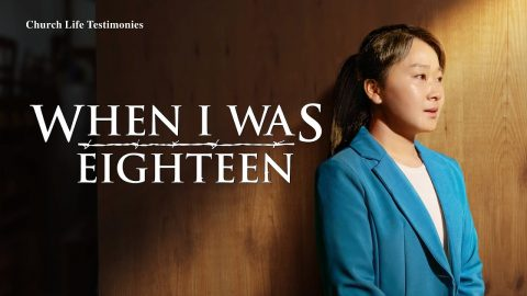 "2020 Christian Testimony Video | "" When I Was Eighteen"" 
