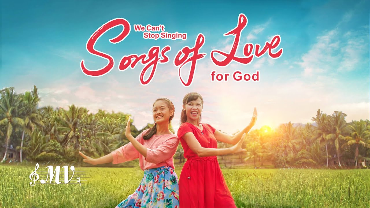 """Christian Devotional Song """"We Can't Stop Singing Songs of Love for God"""" (Music Video)"""