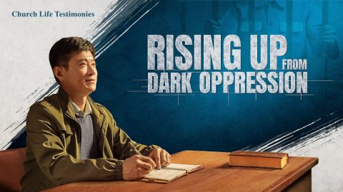 "2020 Christian Testimony Video | ""Rising Up From Dark Oppression"" (English dubbed)"