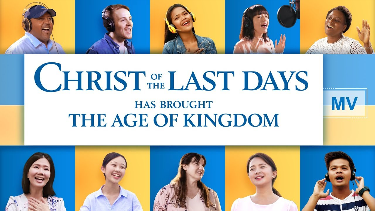Christ of the Last Days Has Brought the Age of Kingdom