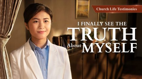 "2020 Christian Testimony Video | ""I Finally See the Truth About Myself"" (English Dubbed)"