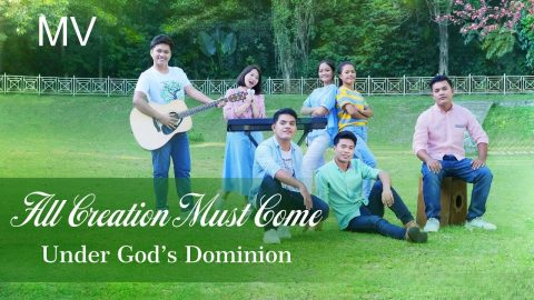 "Tagalog Christian Music ""All Creation Must Come Under God's Dominion"""