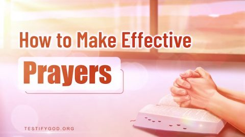 How to Make Effective Prayers